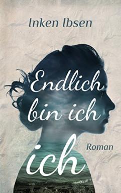 Band 1 von 7 der Endlich Reihe von Inken Ibsen.