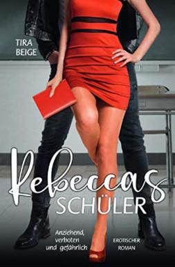Buch 1 von 2 der Rebecca Reihe von Tira Beige.