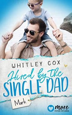 Buch 1 von 10 der Single Dads of Seattle Reihe von Whitley Cox.