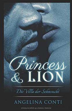 Buch 1 von 2 der Princess & Lion Reihe von Angelina Conti.