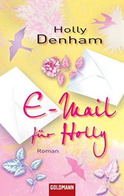 Band 1 von 2 der Holly's Inbox Reihe von Holly Denham.