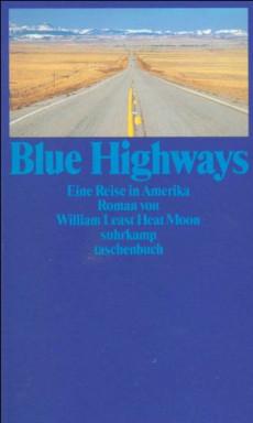 Band 1 von 3 der Reisetrilogie Reihe von William Least Heat-Moon.