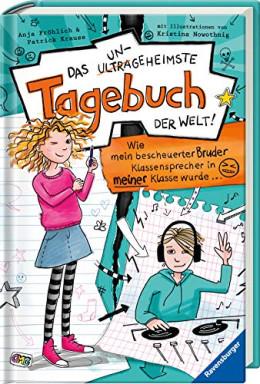 Buch 1 von 2 der Das ungeheimste Tagebuch der Welt! Reihe von Anja Fröhlich.