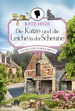 Buch 1 von 2 der Clarice Beech Reihe von Kate High.