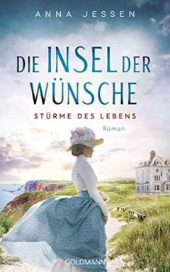 Band 1 von 3 der Die Insel der Wünsche / Helgoland Saga Reihe von Anna Jessen.