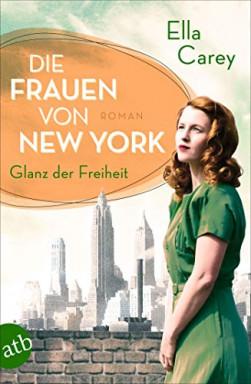 Teil 1 von 2 der Die Frauen von New York Reihe von Ella Carey.