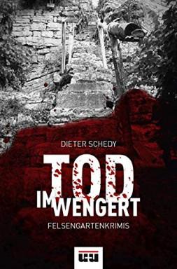Band 1 von 2 der Felsengartenkrimis Reihe von Dieter Schedy.