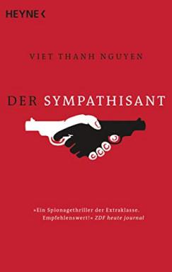 Teil 1 von 2 der Sympathizer Reihe von Viet Thanh Nguyen.