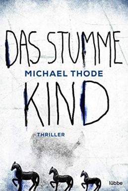 Buch 1 von 2 der Kommissar Rolf Degenhardt Reihe von Michael Thode.