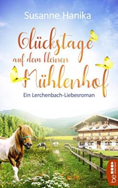 Band 1 von 2 der Lerchenbach Reihe von Susanne Hanika.