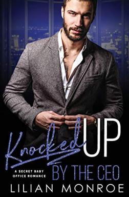 Buch 1 von 4 der Knocked Up Reihe von Lilian Monroe.