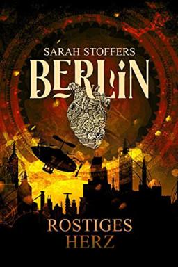 Band 1 von 2 der Berlin Reihe von Sarah Stoffers.