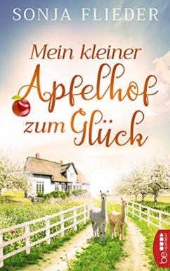 Band 1 von 3 der Apfelhof / Fünf Alpakas für die Liebe Reihe von Sonja Flieder.