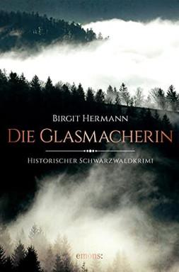Buch 1 von 2 der Historische Schwarzwaldkrimis Reihe von Birgit Hermann.