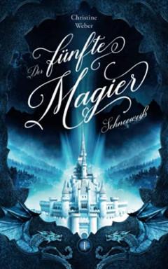 Band 1 von 2 der Der fünfte Magier Reihe von Christine Weber.