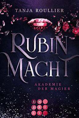 Teil 1 von 2 der Akademie der Magier Reihe von Tanja Roullier.