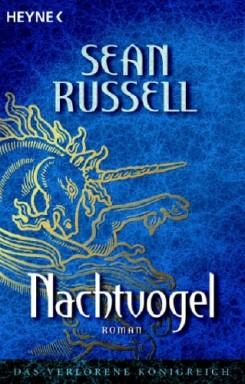 Buch 1 von 3 der Das verlorene Königreich Reihe von Sean Russell.