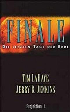 Buch 1 von 16 der Finale: Die letzten Tage der Erde Reihe von Tim LaHaye u.a..