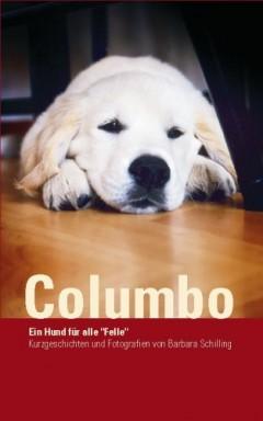 Band 1 von 3 der Columbo Reihe von Barbara Schilling.