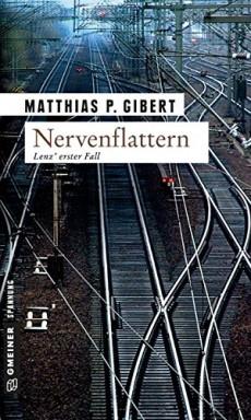 Buch 1 von 18 der Kommissare Paul Lenz, Thilo Hain und Pia Ritter Reihe von Matthias P. Gibert.