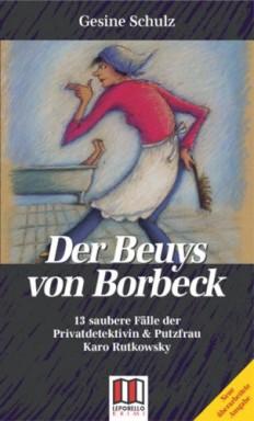 Buch 1 von 2 der Putzfrau Karo Rutkowsky Reihe von Gesine Schulz.