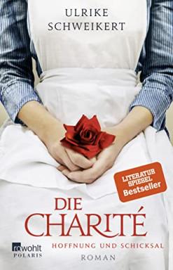 Teil 1 von 2 der Charité Reihe von Ulrike Schweikert.