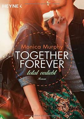 Buch 1 von 5 der Together Forever Reihe von Monica Murphy.