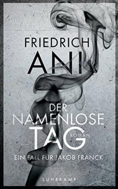 Buch 1 von 2 der Kommissar a.D. Jakob Franck Reihe von Friedrich Ani.