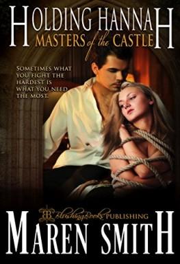 Buch 1 von 8 der Masters of the Castle Reihe von Maren Smith u.a..