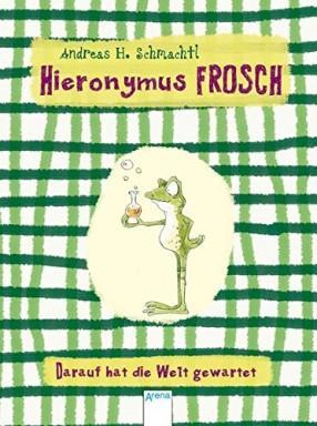 Buch 1 von 4 der Hieronymus Frosch Reihe von Andreas H. Schmachtl.