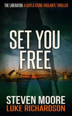 Buch 1 von 3 der Liberator / Natalie Kaye Reihe von Steven Moore u.a..