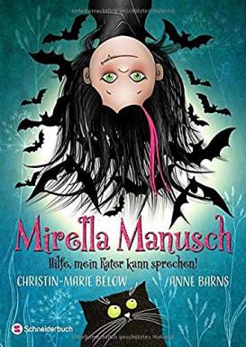 Buch 1 von 2 der Mirella Manusch Reihe von Anne Barns u.a..