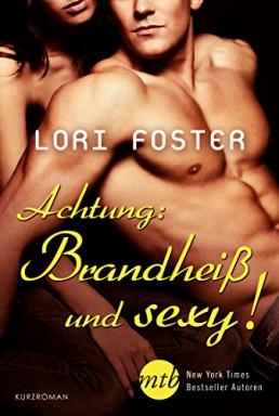 Buch 1 von 4 der Men of Courage Reihe von Lori Foster.