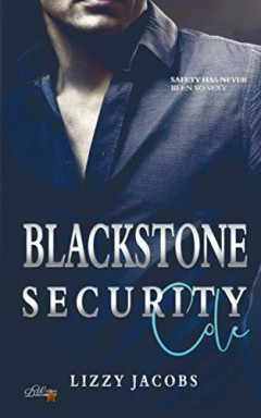 Teil 1 von 3 der Blackstone Security Reihe von Lizzy Jacobs.