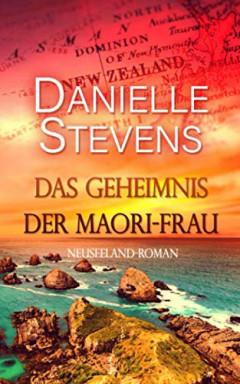 Band 1 von 4 der Liebe & Schicksal in fernen Ländern Reihe von Danielle Stevens.