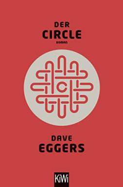 Buch 1 von 2 der Circle Reihe von Dave Eggers.