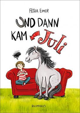 Buch 1 von 2 der Juli Reihe von Petra Eimer.