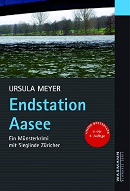Buch 1 von 10 der Kommissarin Sieglinde Züricher Reihe von Ursula Meyer.