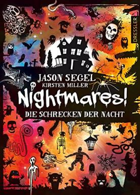 Jason Segel & Kirsten Miller - Die Schrecken der Nacht ...