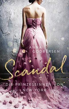Band 1 von 4 der Prinzessinnen von New York Reihe von Anna Godbersen.