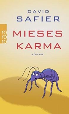 Buch 1 von 2 der Mieses Karma Reihe von David Safier.
