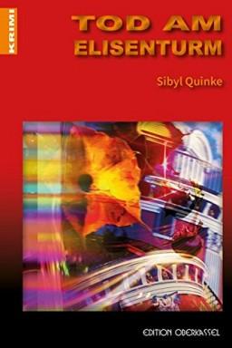 Teil 1 von 6 der Kommissare Dick & Bresniak Reihe von Sibyl Quinke.