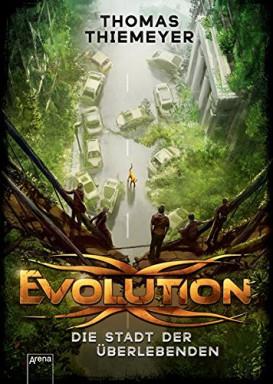 Band 1 von 3 der Evolution Reihe von Thomas Thiemeyer.
