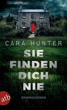 Buch 1 von 4 der Detective Inspector Adam Fawley Reihe von Cara Hunter.