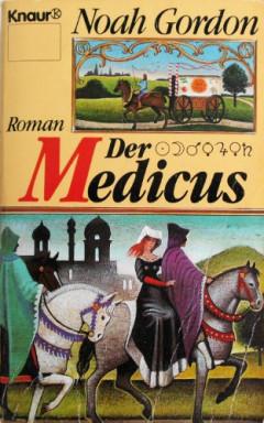 Buch 1 von 3 der Medicus Reihe von Noah Gordon.