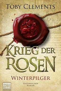 Buch 1 von 4 der Krieg der Rosen Reihe von Toby Clements.