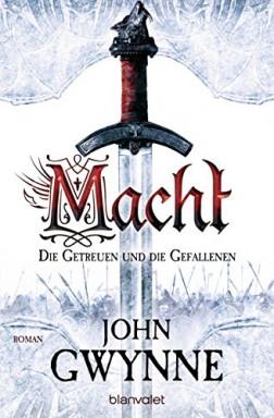 Band 1 von 4 der Die Getreuen und die Gefallenen Reihe von John Gwynne.