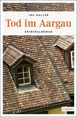Buch 1 von 9 der Andrina Kaufmann Reihe von Ina Haller.